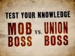 Mob Boss v Union Boss
